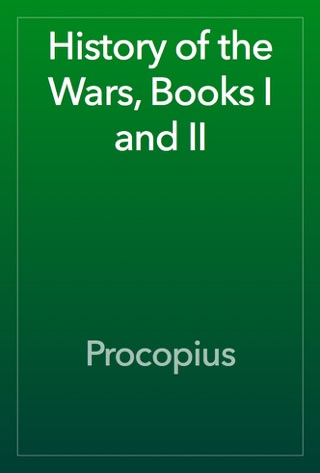 History of the Wars, Books I and II by Public Domain book summary, reviews and downlod