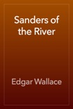 Sanders of the River book summary, reviews and download