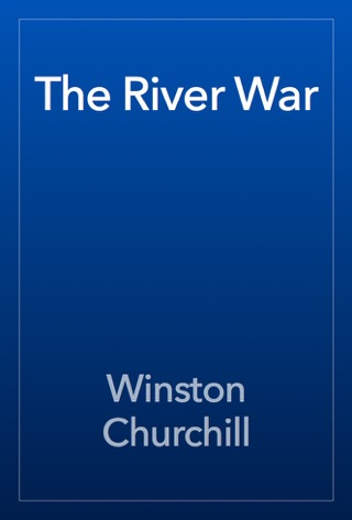 The River War by Public Domain book summary, reviews and downlod