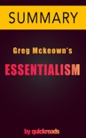 Essentialism by Greg Mckeown -- Summary & Analysis book summary, reviews and downlod
