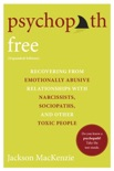 Psychopath Free (Expanded Edition) book summary, reviews and download