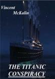 The Titanic Conspiracy e-book