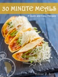 30 Minute Meals: Quick and Easy Recipes e-book