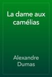 La dame aux camélias book summary, reviews and downlod
