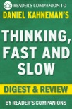 Thinking, Fast and Slow by Daniel Kahneman I Digest & Review book summary, reviews and downlod