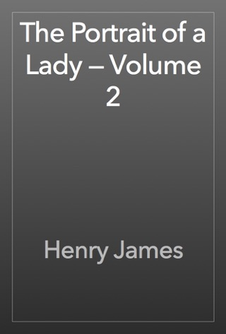 The Portrait of a Lady — Volume 2 by Henry James E-Book Download