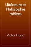 Littérature et Philosophie mêlées book summary, reviews and downlod