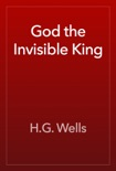 God the Invisible King book summary, reviews and downlod