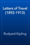 Letters of Travel (1892-1913) book summary, reviews and download