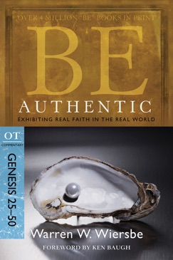 Be Authentic (Genesis 25-50) E-Book Download