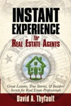 Instant Experience For Real Estate Agents book summary, reviews and download