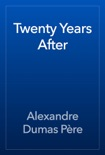 Twenty Years After book summary, reviews and downlod