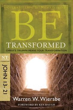 Be Transformed (John 13-21) E-Book Download
