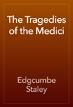 The Tragedies of the Medici book summary, reviews and download