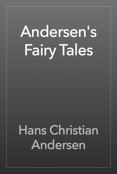 Andersen's Fairy Tales by Hans Christian Andersen Book Summary, Reviews and E-Book Download