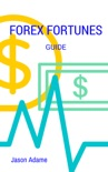 Forex Fortunes Guide book summary, reviews and download