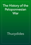 The History of the Peloponnesian War book summary, reviews and download