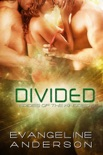 Divided: Book 10 in the Brides of the Kindred Series book summary, reviews and downlod