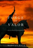 A Forge of Valor (Kings and Sorcerers—Book 4) book summary, reviews and downlod