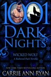 Wicked Wolf: A Redwood Pack Novella book summary, reviews and downlod