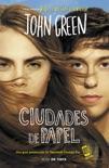 Ciudades de papel book summary, reviews and downlod