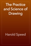 The Practice and Science of Drawing book summary, reviews and download