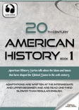 20th Century American History Book 1 book summary, reviews and downlod