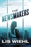 The Newsmakers book summary, reviews and downlod