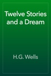 Twelve Stories and a Dream book summary, reviews and downlod