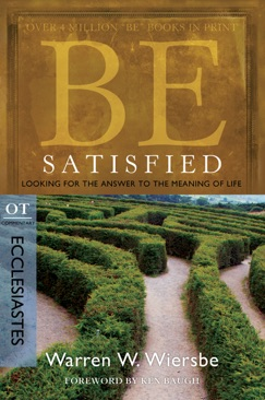 Be Satisfied (Ecclesiastes) E-Book Download