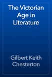 The Victorian Age in Literature book summary, reviews and download