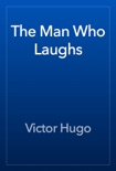 The Man Who Laughs book summary, reviews and downlod