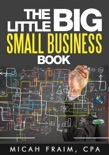 The Little Big Small Business Book book summary, reviews and download
