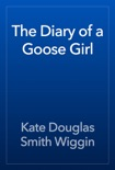 The Diary of a Goose Girl book summary, reviews and download