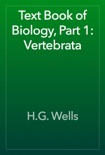 Text Book of Biology, Part 1: Vertebrata book summary, reviews and download