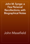 John M. Synge: a Few Personal Recollections, with Biographical Notes book summary, reviews and downlod
