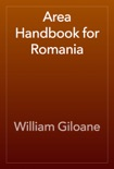 Area Handbook for Romania book summary, reviews and download