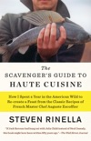 The Scavenger's Guide to Haute Cuisine book summary, reviews and downlod