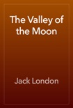 The Valley of the Moon book summary, reviews and download