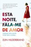 Esta Noite, Fala-me de Amor book summary, reviews and downlod