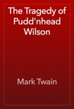 The Tragedy of Pudd'nhead Wilson book summary, reviews and downlod