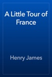 A Little Tour of France book summary, reviews and download