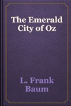 The Emerald City of Oz book summary, reviews and download