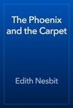 The Phoenix and the Carpet book summary, reviews and download