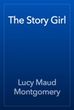 The Story Girl book summary, reviews and download