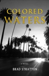 Colored Waters book summary, reviews and download
