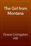 The Girl from Montana book summary, reviews and download