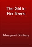 The Girl in Her Teens e-book