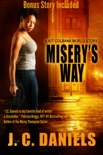 Misery's Way book summary, reviews and downlod