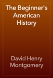 The Beginner's American History book summary, reviews and download